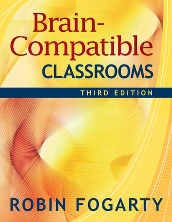 Brain-Compatible Classrooms ebook by