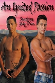 An Ignited Passion ebook by Sandrine Gasq-Dion