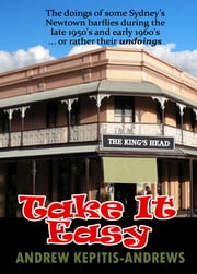 Take It Easy ebook by Andrew Kepitis-Andrews