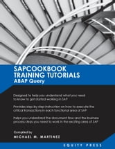 SAPCOOKBOOK Training Tutorials ABAP Query ebook by Equity Press