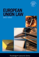 European Union Lawcards 2011-2012 ebook by Routledge