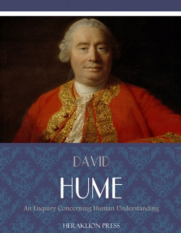 david hume philosophy of knowledge Hume allows that we can still use induction, like causation, to function on a daily basis as long as we recognize the limitations of our knowledge religious morality versus moral utility hume proposes the idea that moral principles are rooted in their utility, or usefulness, rather than in god's will.