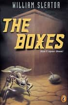 The Boxes ebook by William Sleator
