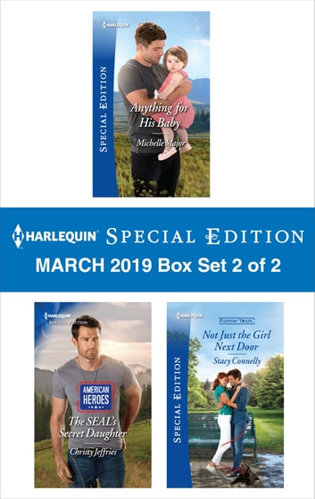 Harlequin Special Edition March 2019 - Box Set 2 of 2 - An Anthology ekitaplar by Michelle Major,Christy Jeffries,Stacy Connelly