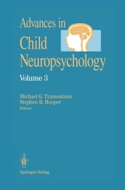 Advances in Child Neuropsychology ebook by Michael G. Tramontana,Stephen R. Hooper