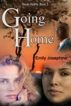Going Home ebook by Emily Josephine