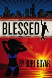 Blessed ebook by Burt Boyar