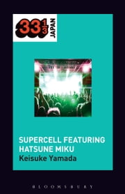 Supercell's Supercell featuring Hatsune Miku ebook by Keisuke Yamada