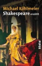 Shakespeare erzählt ebook by Michael Köhlmeier