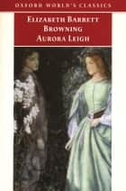 Aurora Leigh ebook by Elizabeth Barrett Browning, Kerry McSweeney