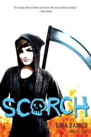Scorch ebook by Gina Damico