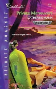 Private Maneuvers ebook by Catherine Mann