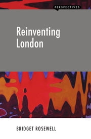 Reinventing London ebook by Bridget Rosewell