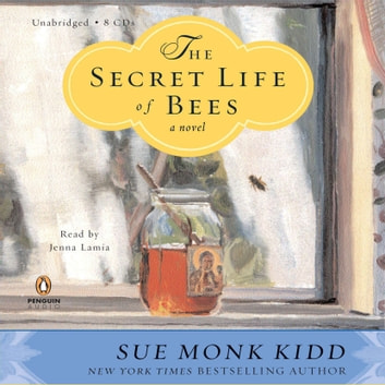 The Secret Life of Bees audiobook by Sue Monk Kidd