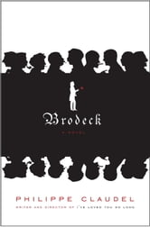 Brodeck - A novel ebook by Philippe Claudel