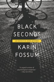 Black Seconds ebook by Karin Fossum,Charlotte Barslund,Random House UK