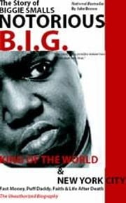 NOTORIOUS B.I.G. - The Story of Biggie Smalls ebook by Brown, Jake