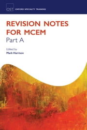 Revision Notes for MCEM Part A ebook by Mark Harrison