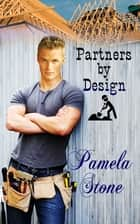 Partners By Design ebook by Pamela Stone