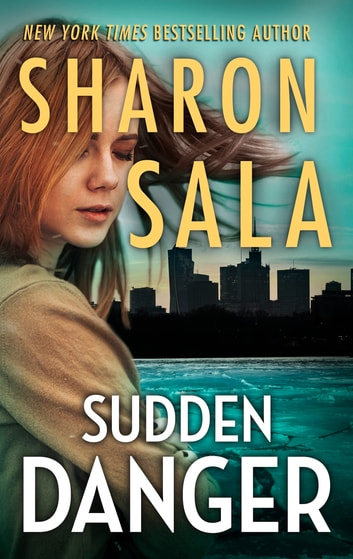 Sudden Danger ebook by Sharon Sala
