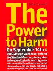 The Power to Harm ebook by John Cornwell
