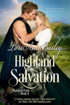 Highland Salvation ebook by Lori Ann Bailey