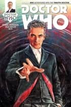 Doctor Who: The Twelfth Doctor Vol. 1 Issue 1 ebook by Robbie Morrison, Dave Taylor, Hi-Fi