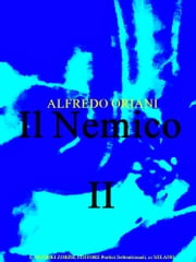 Il Nemico, vol. II (of 2) ebook by Alfredo Oriani