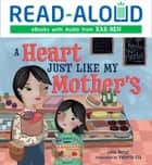 A Heart Just Like My Mother's ebook by Lela Nargi, Book Buddy Digital Media