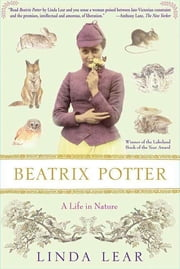 Beatrix Potter - A Life in Nature ebook by Linda Lear