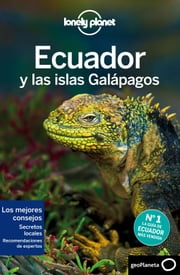 Ecuador y las islas Galápagos 6 ebook by Regis St.Louis,Michael Grosberg,Greg Benchwick,Luke Waterson