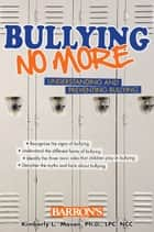 Bullying No More ebook by Mason, L, Kimberly, Dr.
