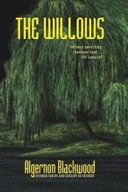 The Willows ebook by Blackwood, Algernon