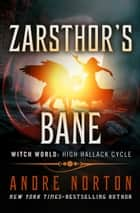Zarsthor's Bane ebook by Andre Norton