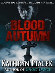 Blood Autumn ebook by Kathryn Ptacek