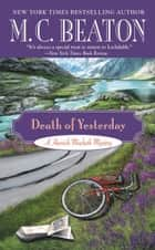 Death of Yesterday ebook by M. C. Beaton