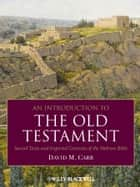 An Introduction to the Old Testament ebook by David M. Carr