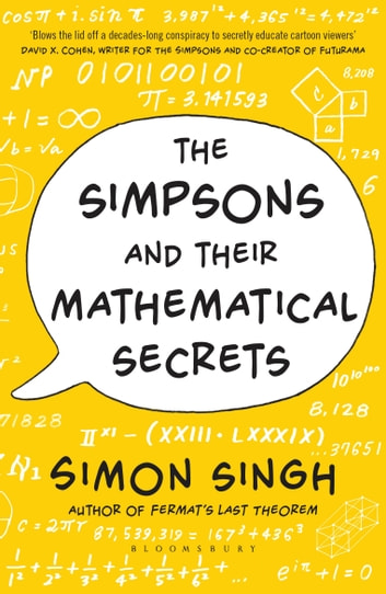 The Simpsons and Their Mathematical Secrets ebook by Simon Singh
