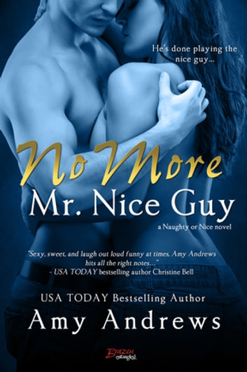No More Mr. Nice Guy ebook by Amy Andrews
