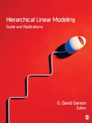 Hierarchical Linear Modeling - Guide and Applications ebook by G. David Garson