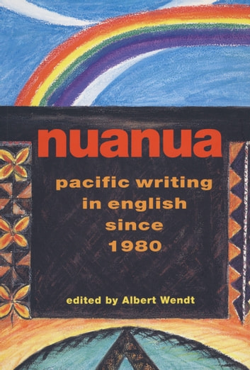 Nuanua - Pacific Writing in English since 1980 ebook by