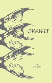 Okawii ebook by TK Byrd