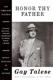 Honor Thy Father ebook by Gay Talese