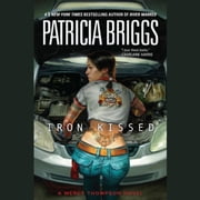 Iron Kissed audiobook by Patricia Briggs