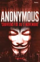Anonymous. Souviens-toi du 5 novembre eBook by Anonyme