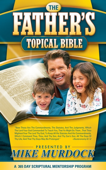 The Father's Topical Bible ebook by Mike Murdock