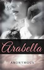 Arabella ebook by Anonymous, anonymous