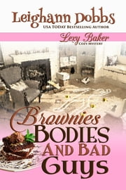 Brownies, Bodies & Bad Guys ebook by Leighann Dobbs