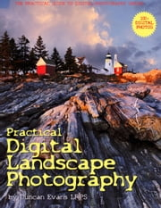Practical Digital Landscape Photography ebook by Duncan Evans LRPS