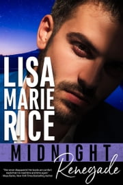 Midnight Renegade ebook by Lisa Marie Rice